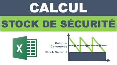 explication calcul stock de securité avec exemple